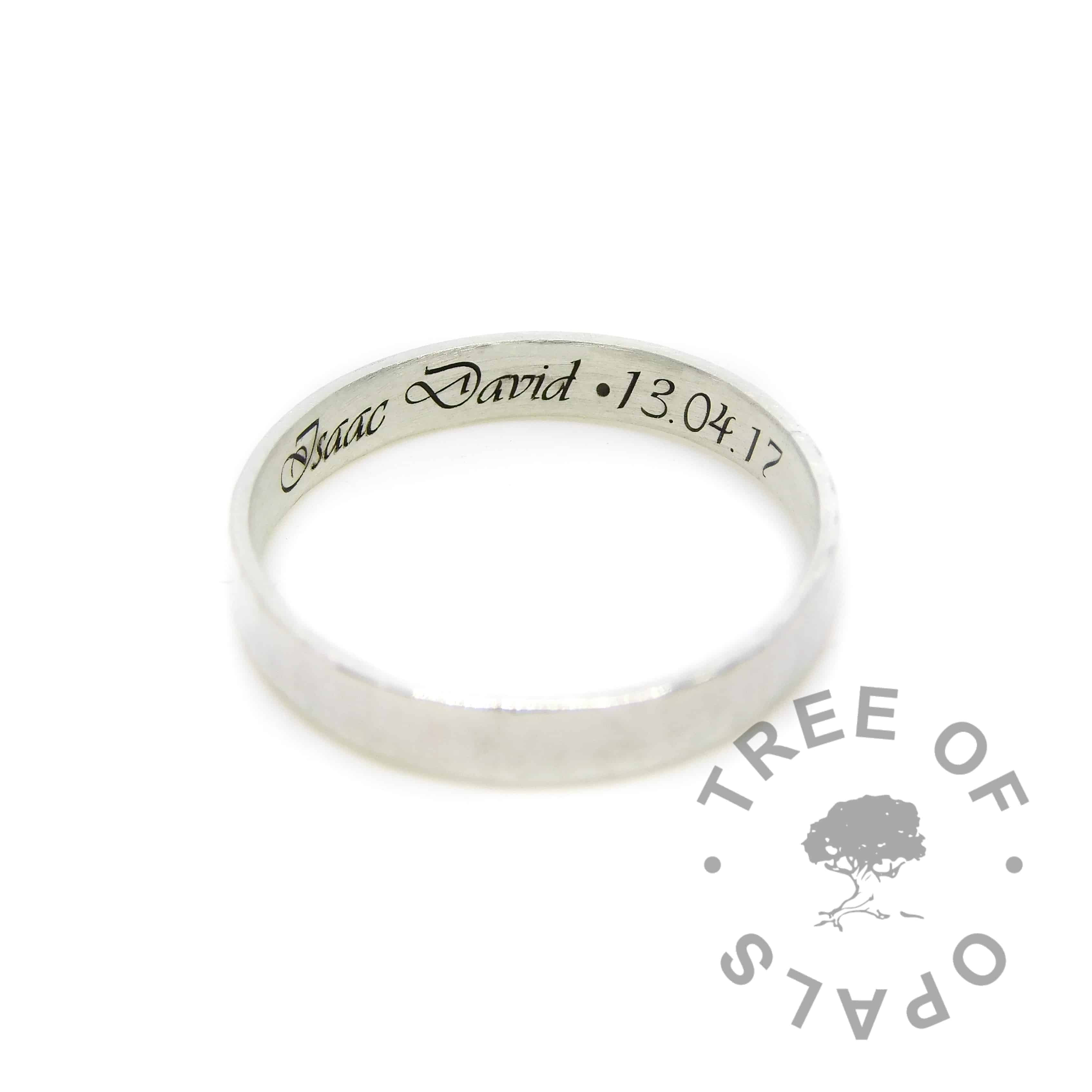 Engraved memorial ring in Vivaldi font, inside. Solid sterling EcoSilver handmade setting with brushed 3mm wire band style. No cabochon (stone)